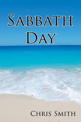 Sabbath Day by Chris Smith