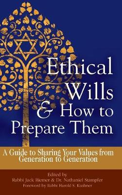 Ethical Wills & How to Prepare Them (2nd Edition) by Rabbi Jack Riemer