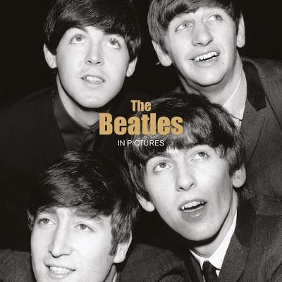 The Beatles: In Pictures by Ammonite Press