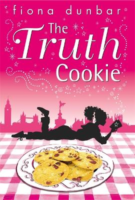 The Lulu Baker Trilogy: The Truth Cookie by Fiona Dunbar