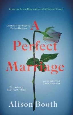 A Perfect Marriage by Booth Alison