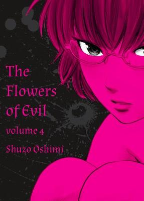 Flowers Of Evil, Vol. 4 by Shuzo Oshimi