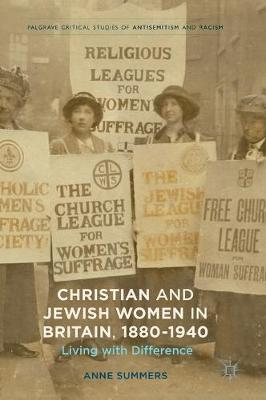 Christian and Jewish Women in Britain, 1880-1940 by Anne Summers