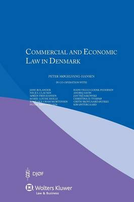 Commercial and Economic Law in Denmark by Peter Mogelvang-Hansen