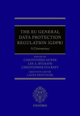Commentary on the EU General Data Protection Regulation by Christopher Kuner
