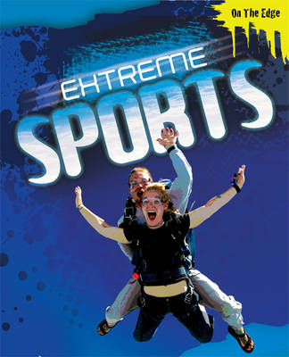 Extreme Sports by Jim Pipe