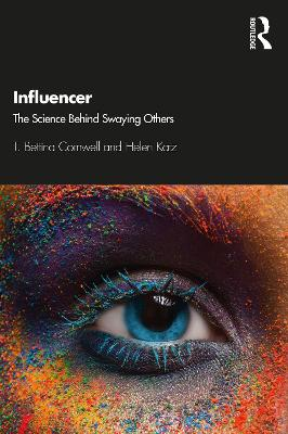 Influencer: The Science Behind Swaying Others book