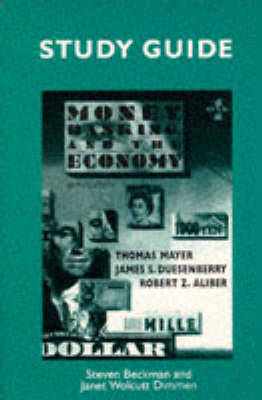 Money, Banking and the Economy: Study Guide to 6r.e by Thomas Mayer
