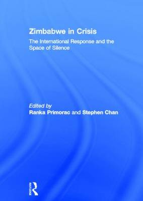 Zimbabwe in Crisis by Stephen Chan