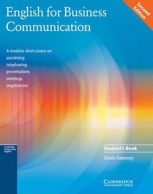 English for Business Communication Student's book by Simon Sweeney