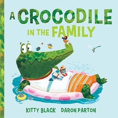 A Crocodile in the Family by Daron Parton
