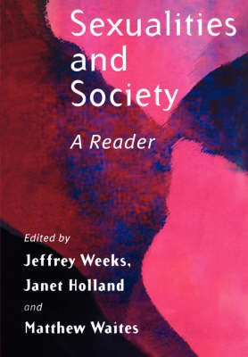 Sexualities and Society by Jeffrey Weeks