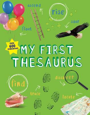 My First Thesaurus by George Beal