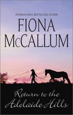 Return to the Adelaide Hills by Fiona McCallum