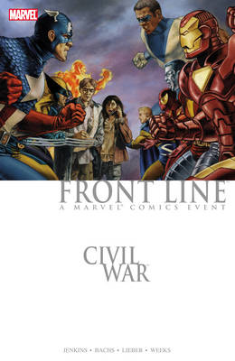 Civil War Civil War: Front Line Front Line by Paul Jenkins