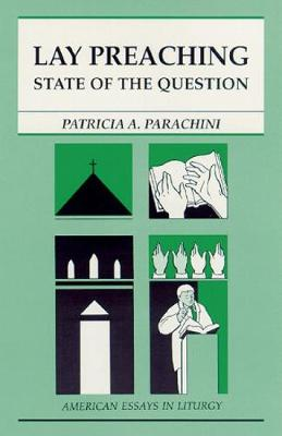 Lay Preaching by Patricia A. Parachini