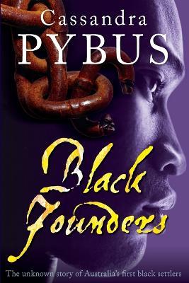 Black Founders by Cassandra Pybus