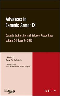 Advances in Ceramic Armor IX by Jerry C. LaSalvia