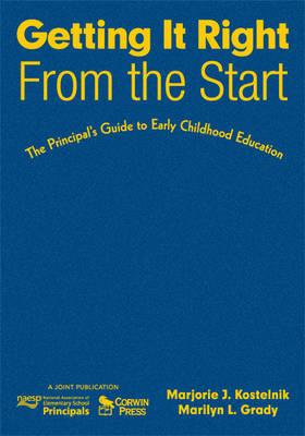 Getting It Right From the Start by Marjorie J. Kostelnik