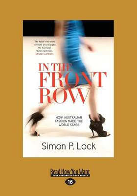 In the Front Row by Simon P Lock