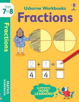 Usborne Workbooks Fractions 7-8 by Holly Bathie