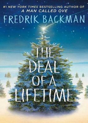 Deal of a Lifetime by Fredrik Backman