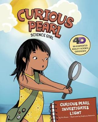 Curious Pearl Investigates Light by Eric Braun