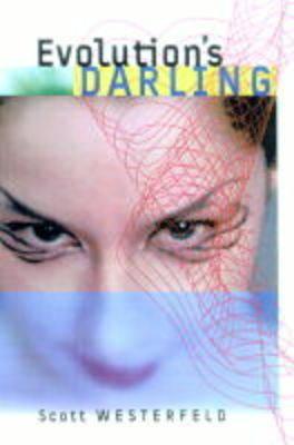 Evolution's Darling by Scott Westerfield