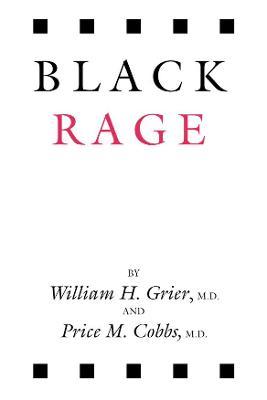 Black Rage by William H Grier