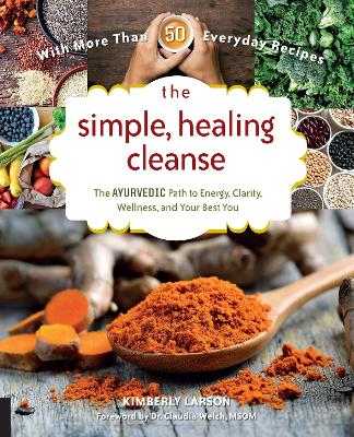 The Simple, Healing Cleanse by Kimberly Larson