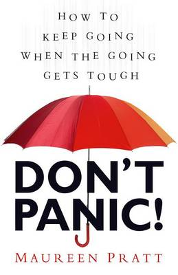 Don't Panic! by Maureen Pratt