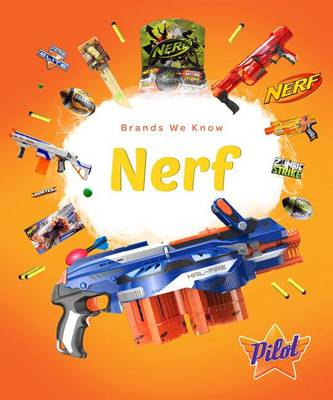 Nerf by Sara Green