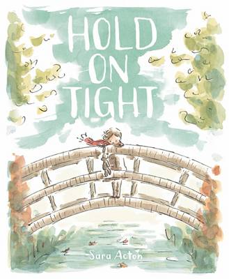 Hold on Tight by Sara Acton