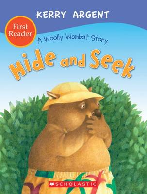 One Woolly Wombat: Hide and Seek First Reader by Kerry Argent