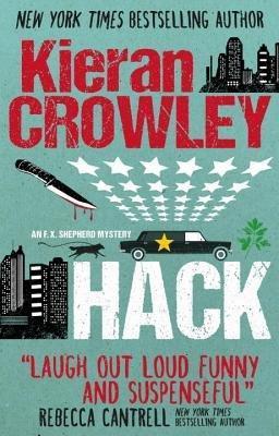 Hack (an F.X Shepherd Mystery) by Kieran Crowley