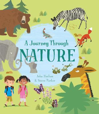 A Journey Through Nature by Steve Parker