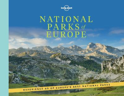 National Parks of Europe by Lonely Planet