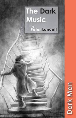 Dark Music by Peter Lancett