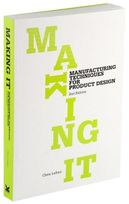 Making It, 2nd edition by Chris Lefteri