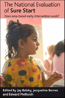 The National Evaluation of Sure Start by Jay Belsky