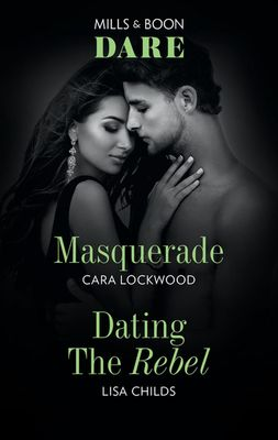 Masquerade/Dating the Rebel book
