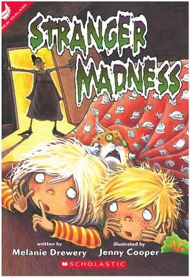 Stranger Madness by Melanie Drewery