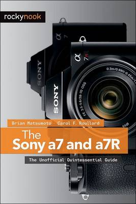 Sony a7 and a7R by Brian Matsumoto