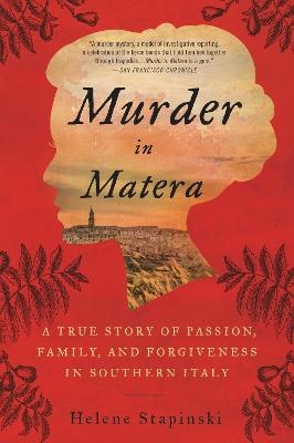 Murder In Matera by Helene Stapinski