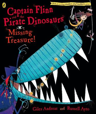 Captain Flinn and the Pirate Dinosaurs: Missing Treasure! by Giles Andreae