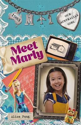 Our Australian Girl: Meet Marly (Book 1) book