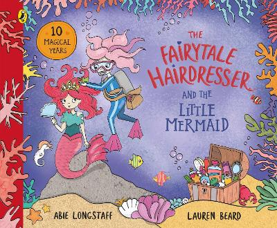 The Fairytale Hairdresser and the Little Mermaid: New Edition book