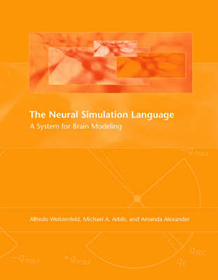 The Neural Simulation Language by Alfredo Weitzenfeld