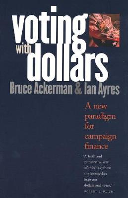 Voting with Dollars by Bruce Ackerman