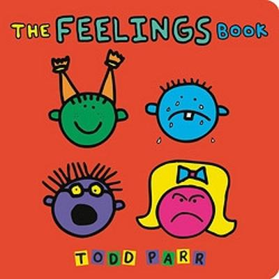 The The Feelings Book by Todd Parr